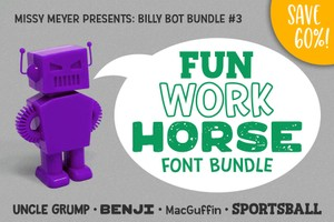Billy Bot Bundle #3: Fun Workhorses Font Bundle!