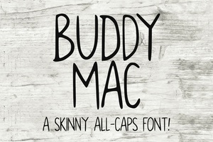 Buddy Mac: a free skinny all-caps font!