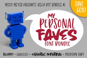 Billy Bot Bundle #1: My Personal Faves Font Bundle!