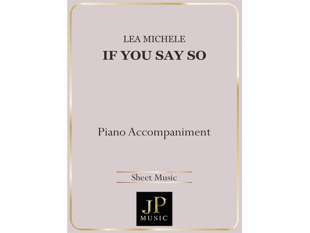 If You Say So - Piano Accompaniment