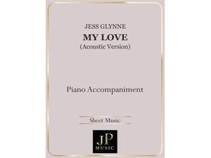 My Love (Acoustic Version) - Piano Accompaniment