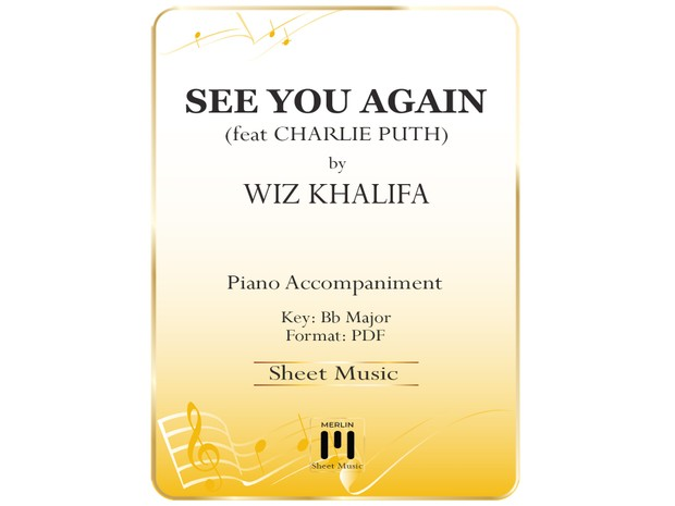 See You Again ft  Charlie Puth - Piano Accompaniment