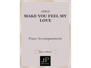 Make You Feel My Love - Piano Accompaniment