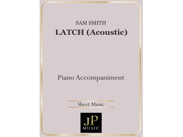 Latch (Acoustic) - Piano Accompaniment