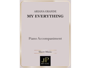 My Everything - Piano Accompaniment