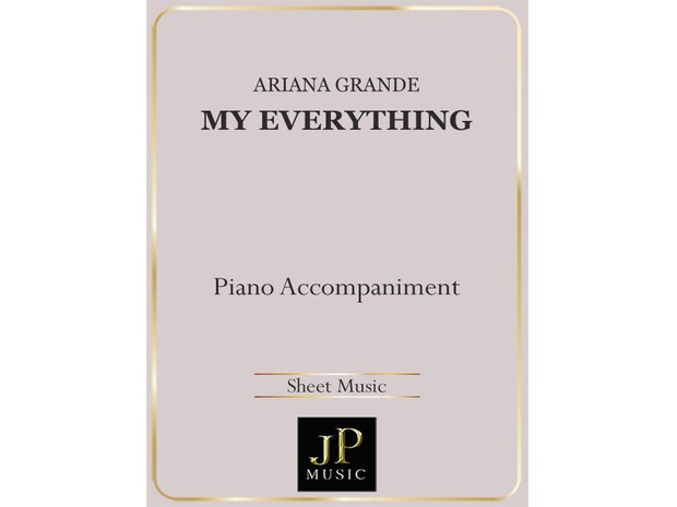 My Everything - Piano Accompaniment