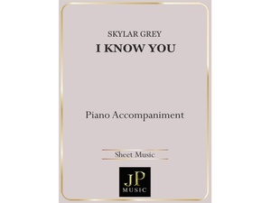 I Know You - Piano Accompaniment