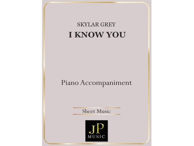 I Know You - Piano Accompaniment