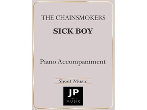 Sick Boy - Piano Accompaniment