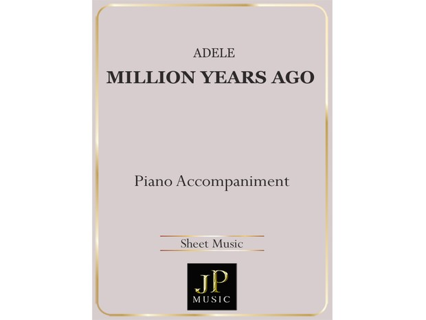 Million Years Ago - Piano Accompaniment