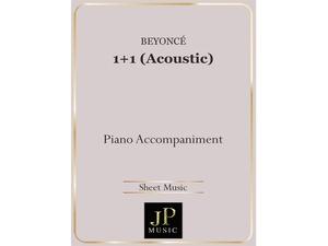 1+1 (Acoustic) - Piano Accompaniment