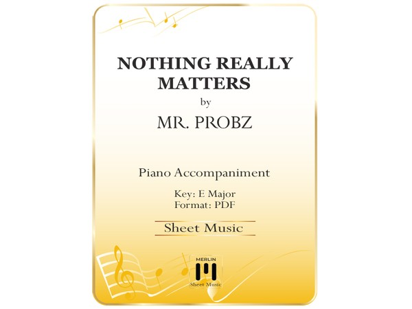 Nothing Really Matters - Piano Accompaniment