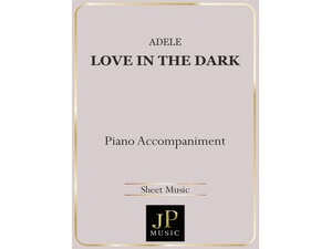 Love In The Dark - Piano Accompaniment