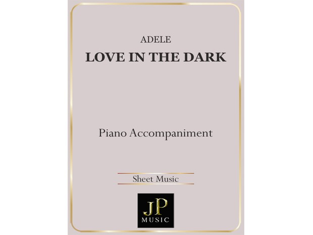 Love In The Dark - Piano Accompaniment