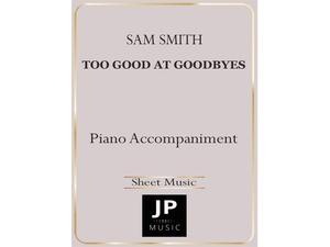 Too Good At Goodbyes - Piano Accompaniment