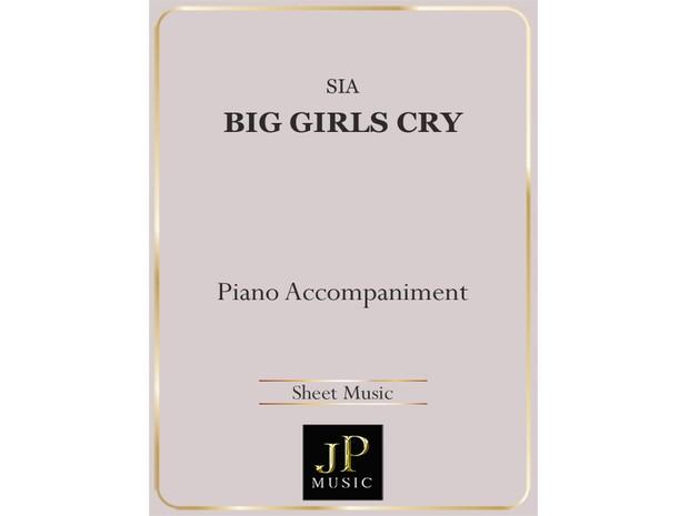 Big Girls Cry - Piano Accompaniment