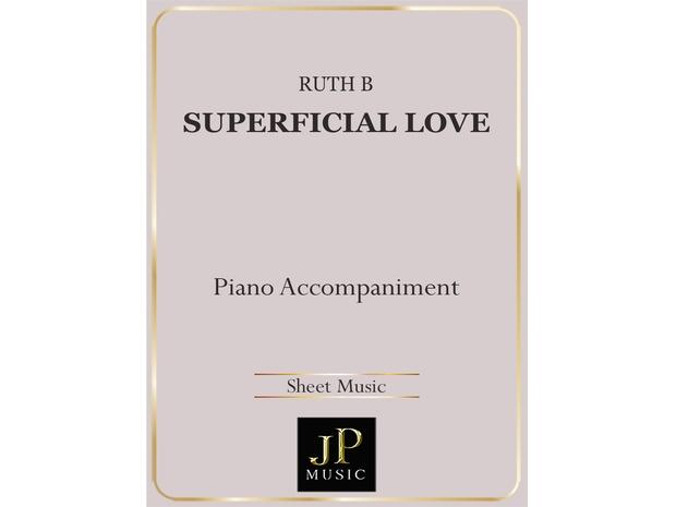 Superficial Love - Piano Accompaniment