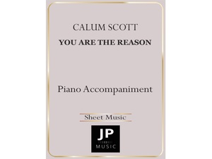 You Are The Reason - Piano Accompaniment