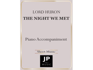 The Night We Met - Piano Accompaniment