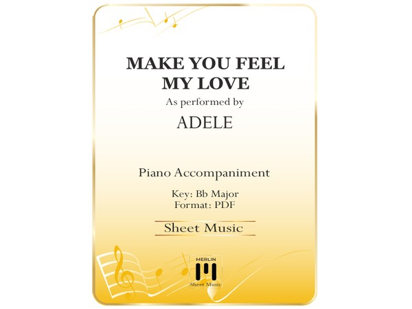 Make You Feel My Love - Piano Accompaniment