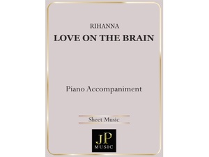Love On The Brain - Piano Accompaniment