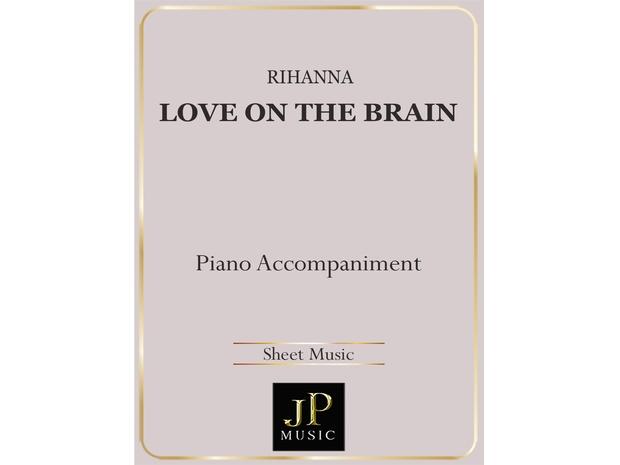 Love On The Brain - Piano Accompaniment