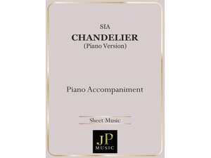 Chandelier (Piano Version) - Piano Accompaniment