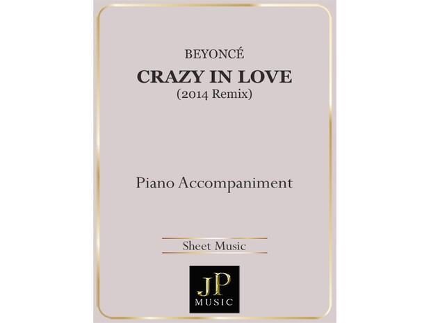 Crazy In Love (2014 Remix) - Piano Accompaniment