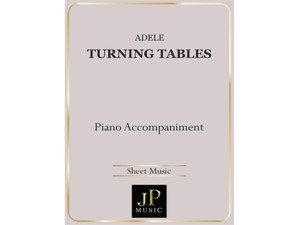 Turning Tables - Piano Accompaniment