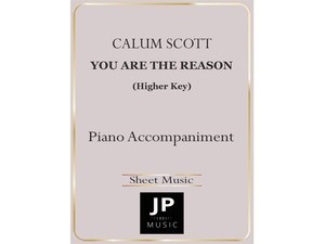 You Are The Reason [Higher Key] - Piano Accompaniment