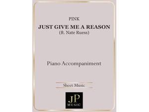 Just Give Me A Reason - Piano Accompaniment
