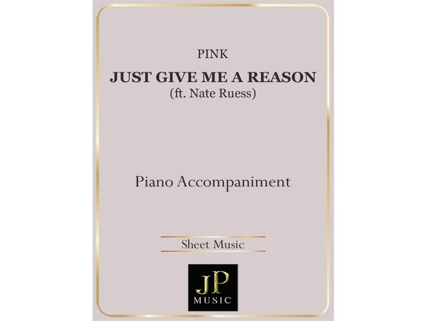 Just Give Me A Reason - Piano Accompaniment
