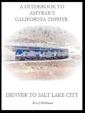 Flashing Yellow Guidebook: California Zephyr Train - Denver, CO to Salt Lake City, UT