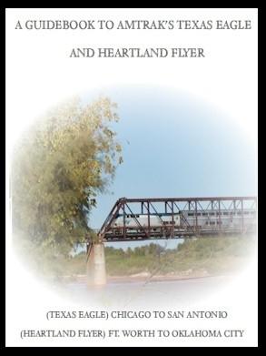 Flashing Yellow Guidebook:  Texas Eagle Train - Chicago, IL to San Antonio, TX