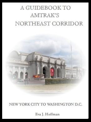 Flashing Yellow Guidebook:  Northeast Corridor Trains - New York City, NY to Washington, DC