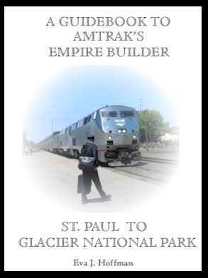 Flashing Yellow Guidebook: Empire Builder Train - St. Paul, MN to Glacier Park, MT