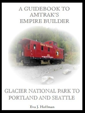 Flashing Yellow Guidebook: Empire Builder Train - Glacier Park, MT to Portland, OR / Seattle, WA