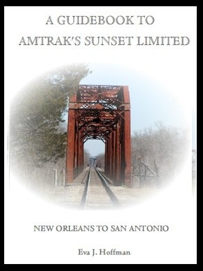 Flashing Yellow Guidebook: Sunset Limited Train - New Orleans, LA to San Antonio, TX