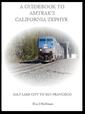 Flashing Yellow Guidebook: California Zephyr Train - Salt Lake City, UT to San Francisco, CA