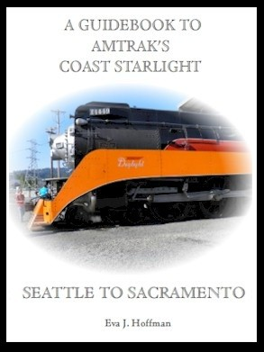 Flashing Yellow Guidebook:  Coast Starlight Train - Seattle, WA to Sacramento, CA
