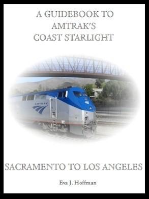 Flashing Yellow Guidebook:  Coast Starlight Train - Sacramento, CA to Los Angeles, CA