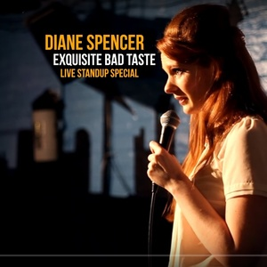 Diane Spencer: Exquisite Bad Taste (2012)