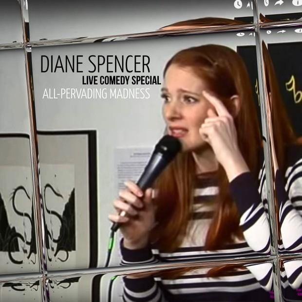 Diane Spencer: All-Pervading Madness (2011)