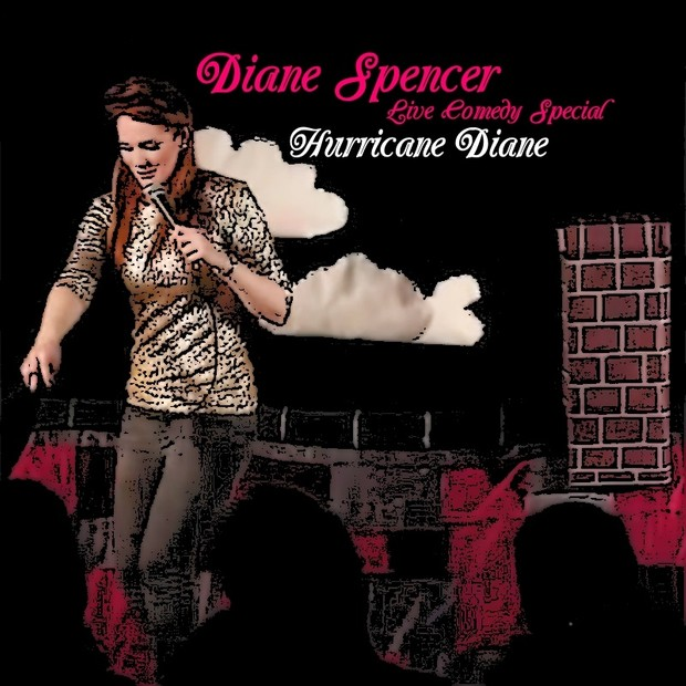 Diane Spencer: Hurricane Diane (2013)