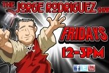 The Jorge Rodriguez Show 8-12-16