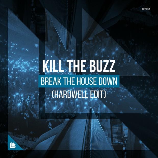 Kill The Buzz- Break The House Down FL Studio Remake + FLP