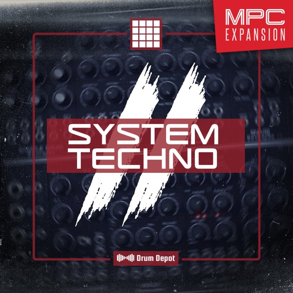 System Techno II – MPC Expansion [36 drum kits for Techno]