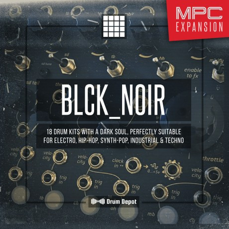 Blck_Noir – MPC Expansion [18 pure analogue kits]