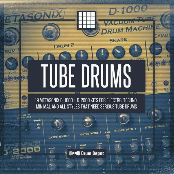 Tube Drums [19 Metasonix D-1000 & D-2000 drum kits]