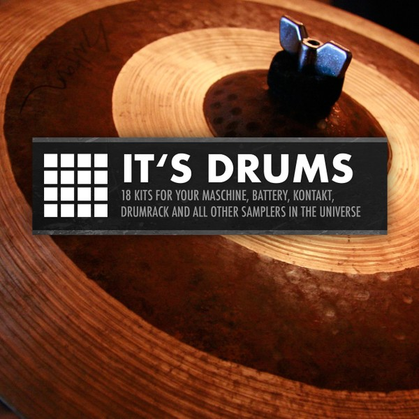 It's Drums [18 Techno, House & Minimal drum kits]